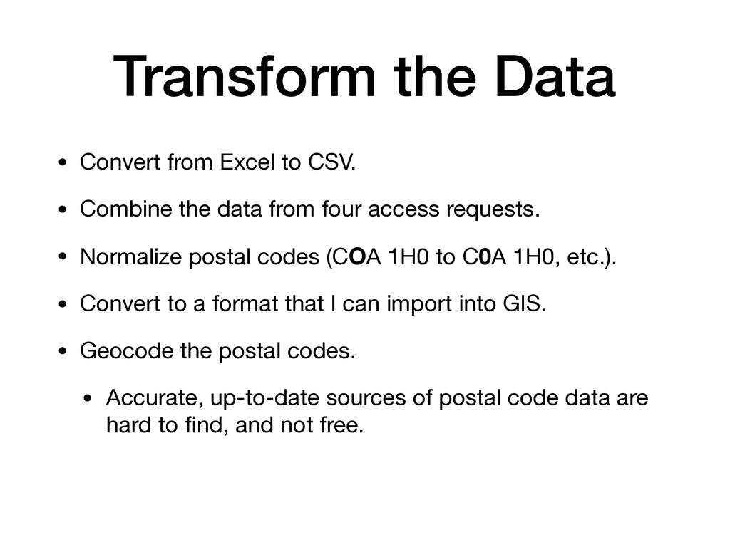 Transform the Data • Convert from Excel to CSV....