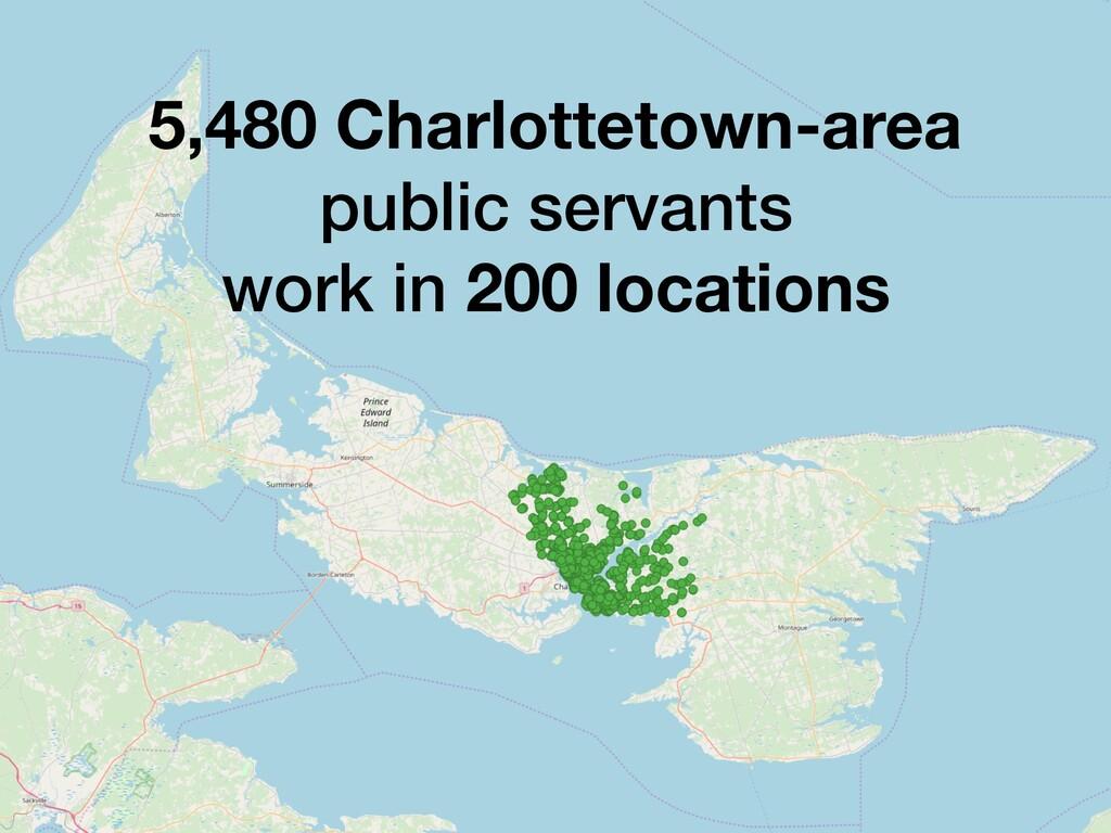 5,480 Charlottetown-area public servants work i...
