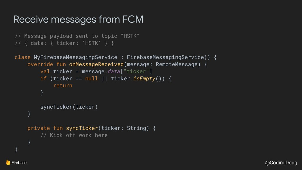 @CodingDoug Receive messages from FCM // Messag...