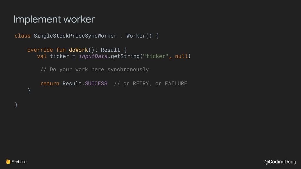 @CodingDoug Implement worker class SingleStockP...