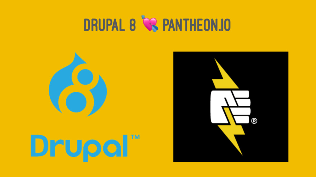 DRUPAL 8 ! PANTHEON.IO