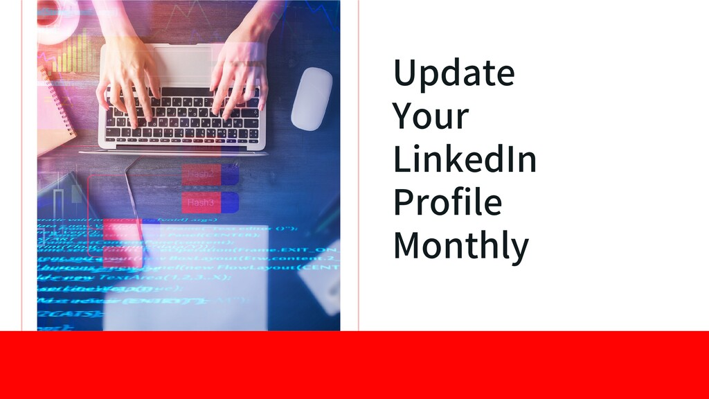 Update Your LinkedIn Profile Monthly