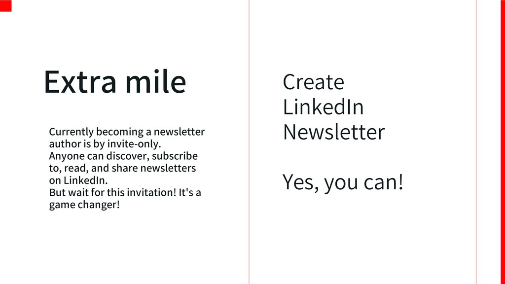 Create LinkedIn Newsletter Yes, you can! Extra ...