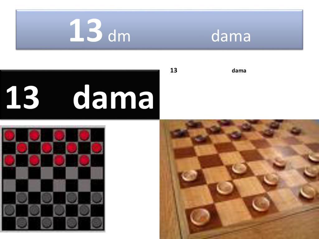 13dm dama 13 dama 13 dama