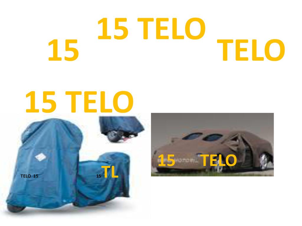 15 TELO 15 TELO TELO 15 15 TL 15 TELO 15 TELO