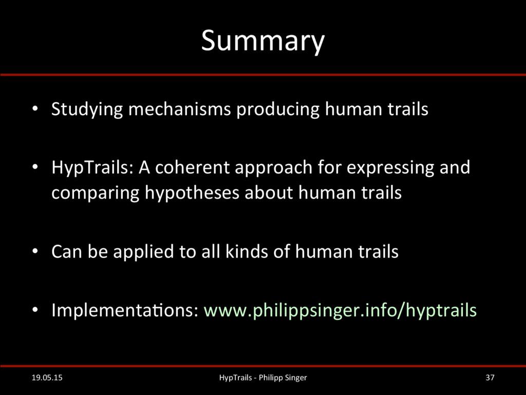 Summary  • Studying mechanisms produc...