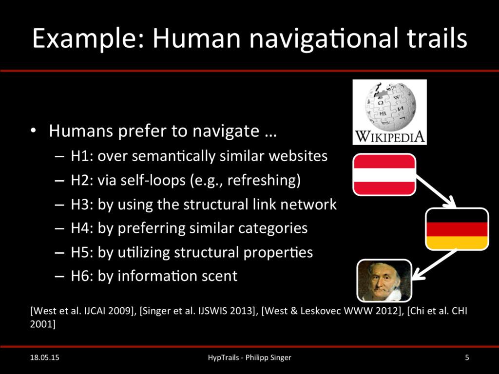 Example: Human navigaRonal trails  ...