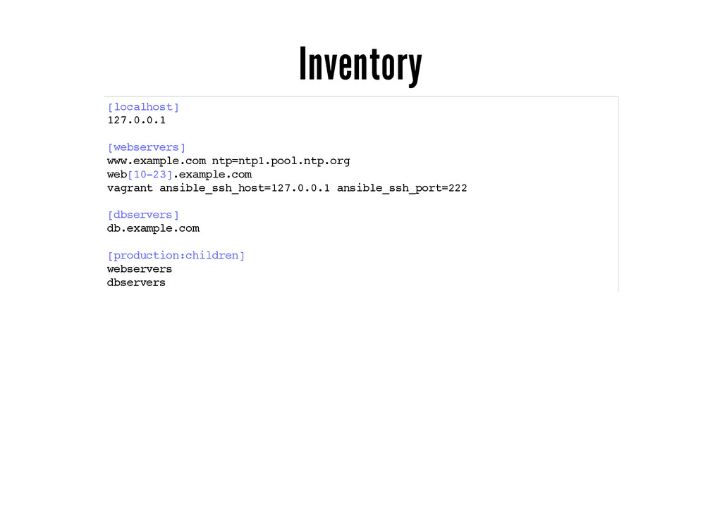 Inventory [localhost] 127.0.0.1 [webservers] ww...
