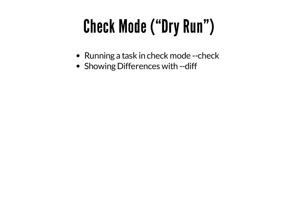 "Check Mode (""Dry Run"") Running a task in check ..."