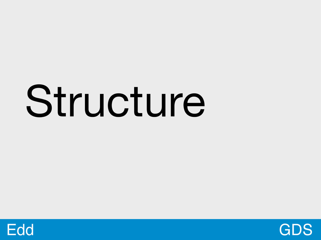 GDS Edd Structure