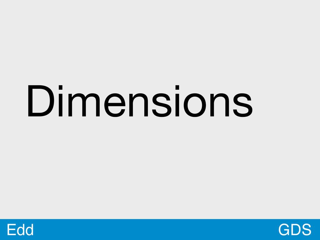 GDS Edd Dimensions