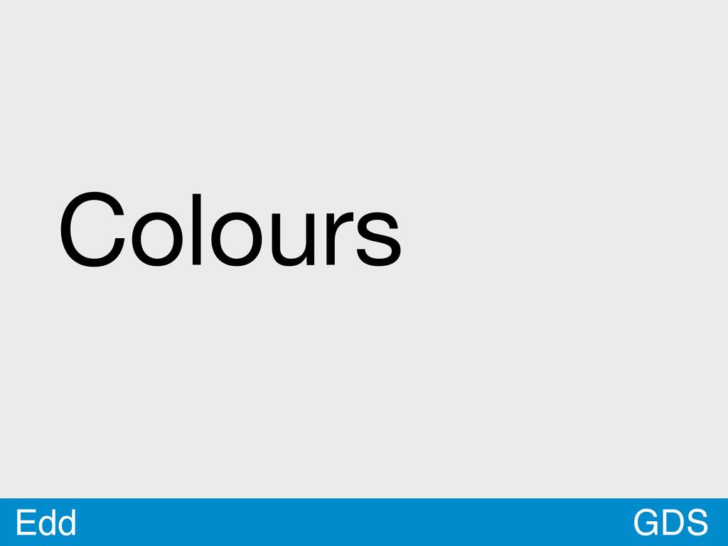 GDS Edd Colours