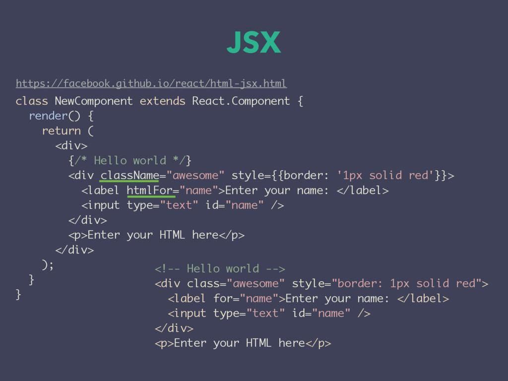 https://facebook.github.io/react/html-jsx.html ...