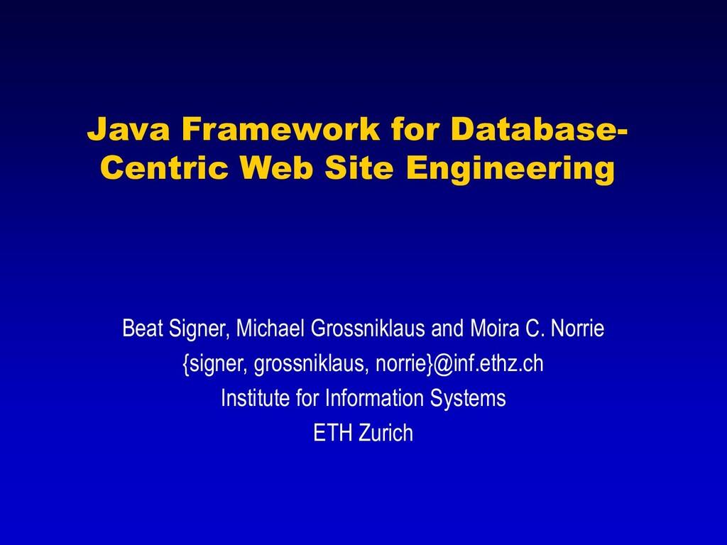 Java Framework for Database- Centric Web Site E...