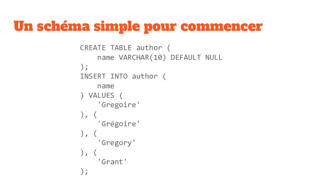 Un schéma simple pour commencer CREATE TABLE au...