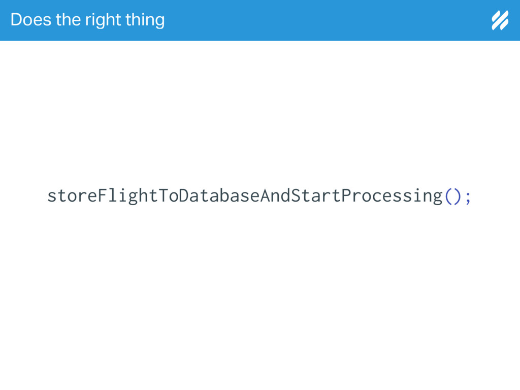 Does the right thing storeFlightToDatabaseAndSt...