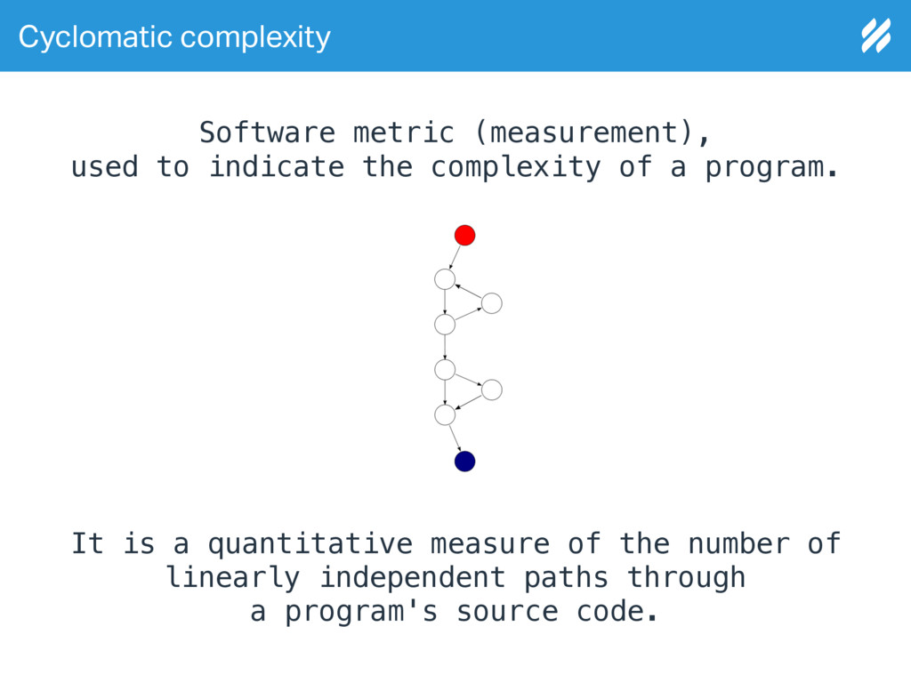Cyclomatic complexity Software metric (measurem...