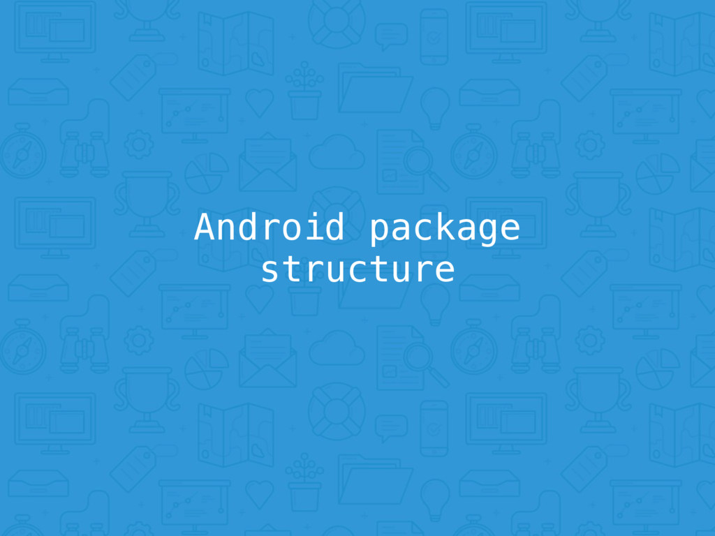 Android package structure