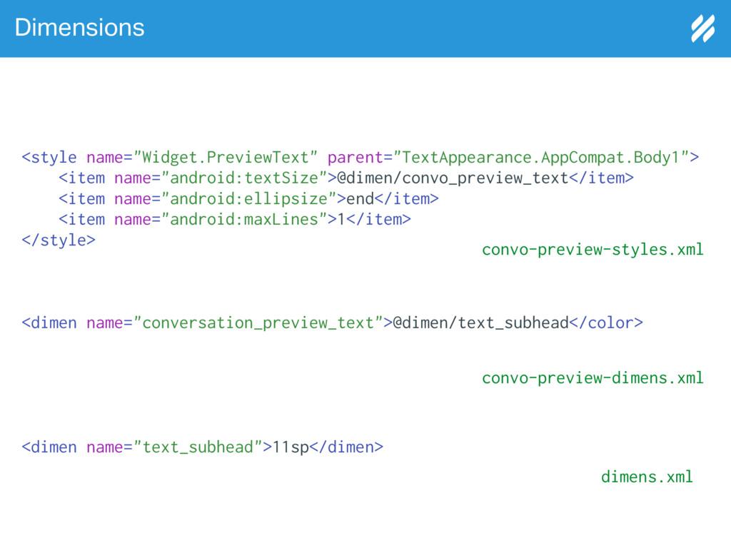 """Dimensions <style name=""""Widget.PreviewText"""" par..."""