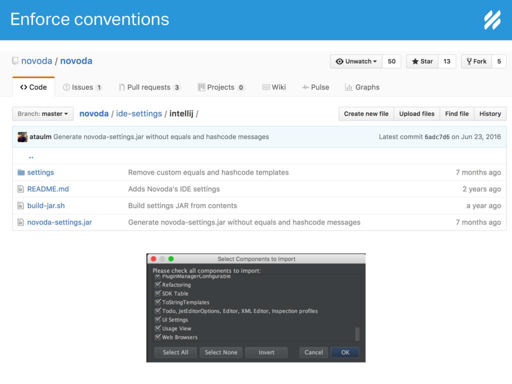 Enforce conventions