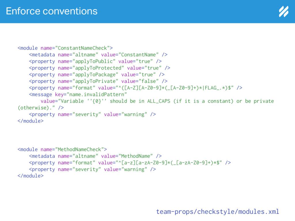 """Enforce conventions <module name=""""ConstantNameC..."""