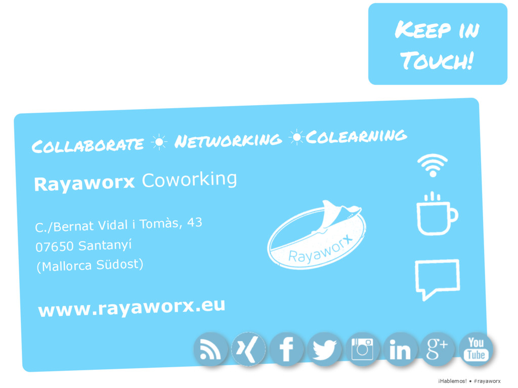 ¡Hablemos! • #rayaworx Keep in Touch! Collabora...