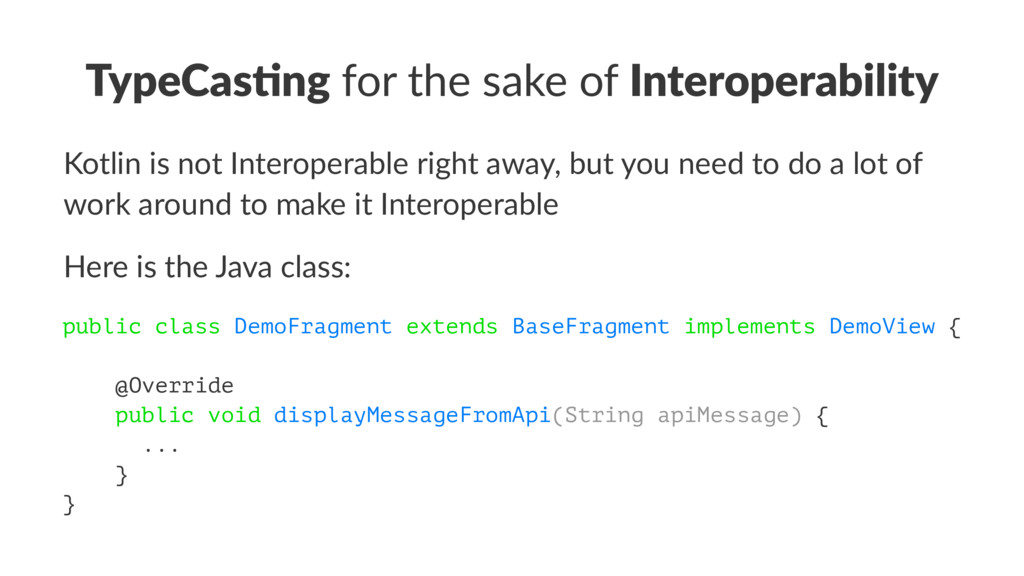 TypeCas(ng for the sake of Interoperability Kot...