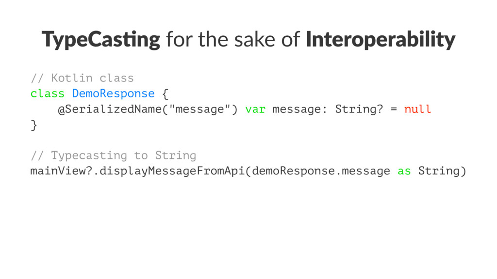 TypeCas(ng for the sake of Interoperability // ...