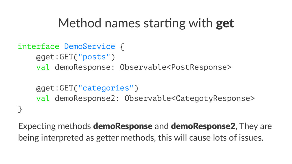 Method names star-ng with get interface DemoSer...