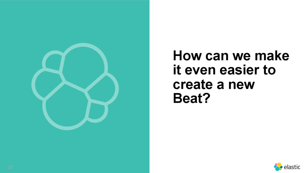 ‹#› How can we make it even easier to create a ...