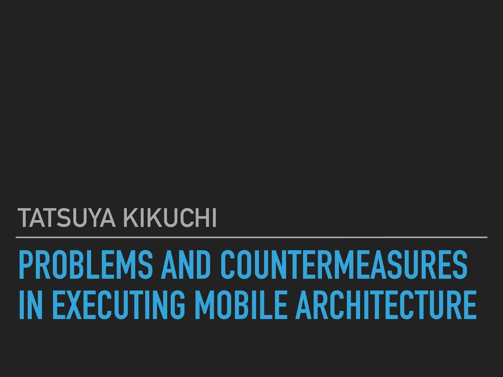 PROBLEMS AND COUNTERMEASURES IN EXECUTING MOBIL...