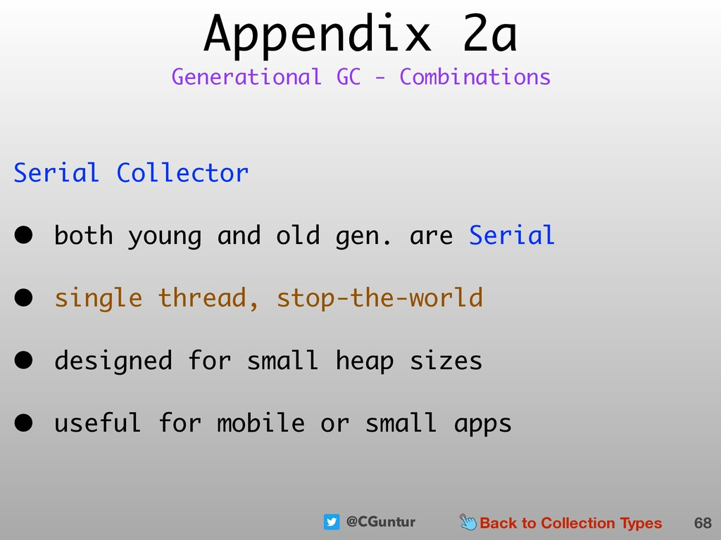 @CGuntur Appendix 2a Serial Collector • both yo...
