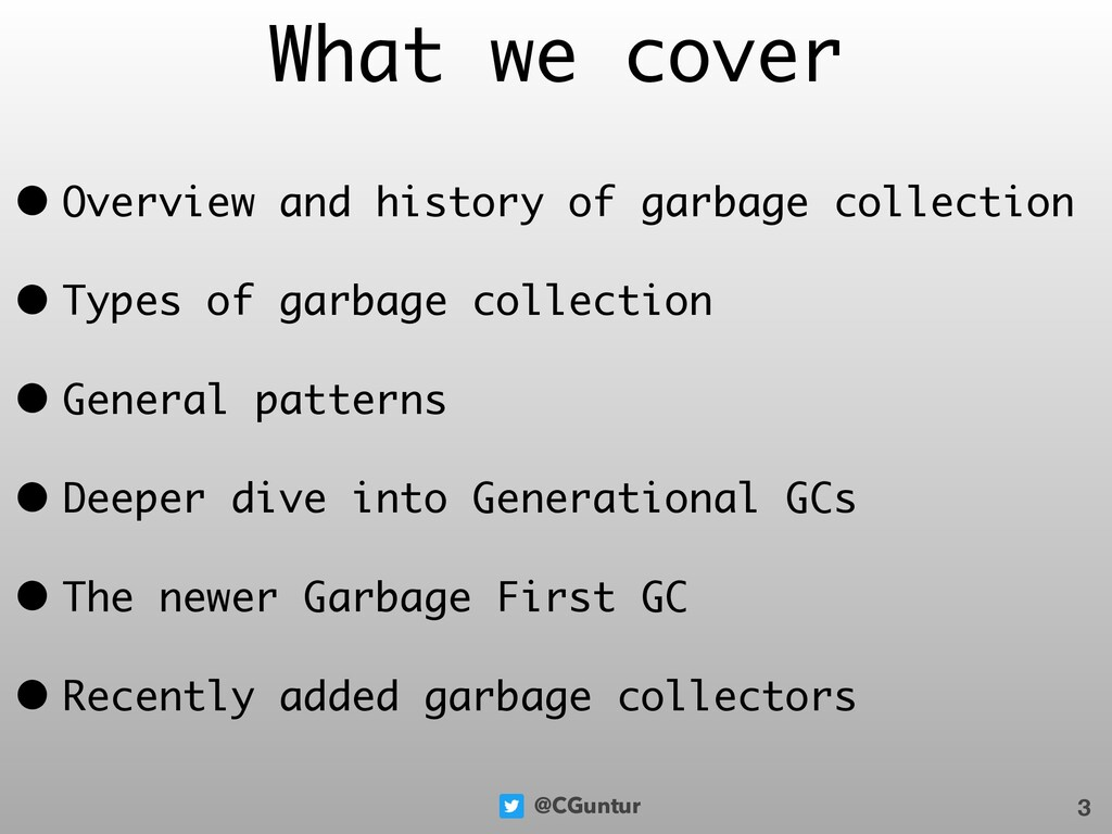 @CGuntur What we cover • Overview and history o...