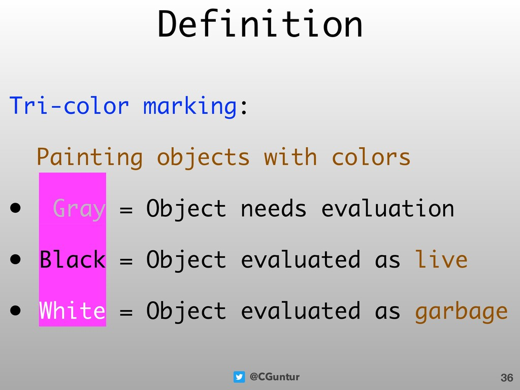 @CGuntur Tri-color marking: Painting objects wi...