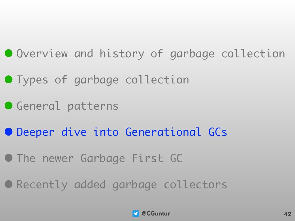 @CGuntur 42 • Overview and history of garbage c...