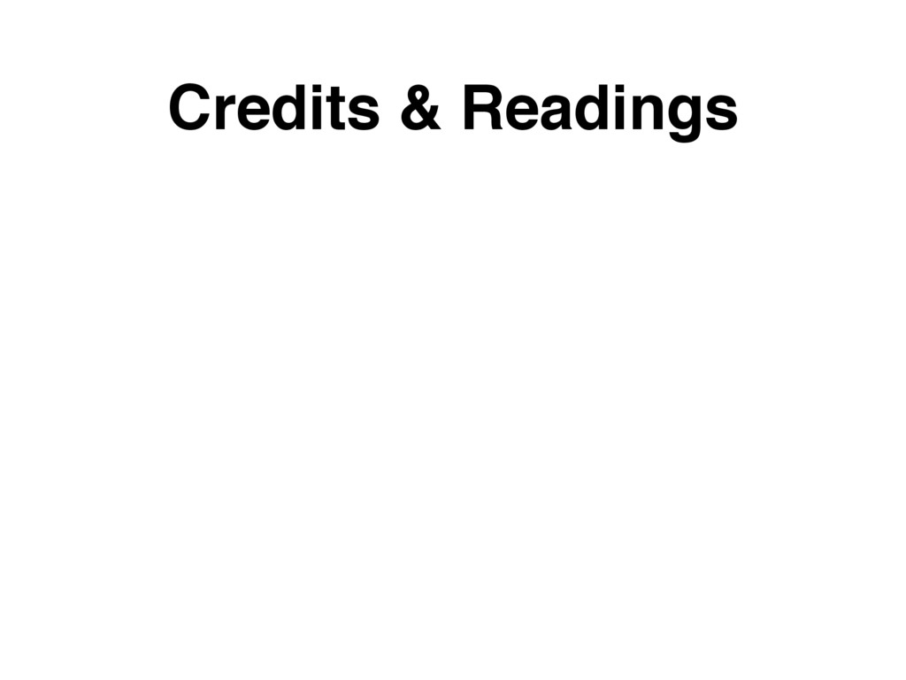 Credits & Readings