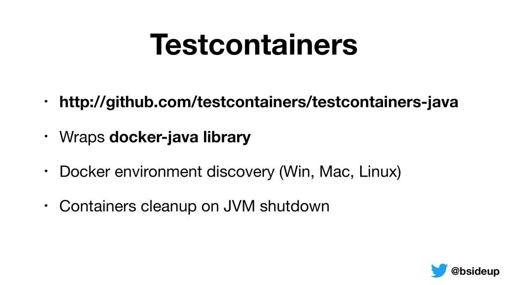 Testcontainers • http://github.com/testcontaine...