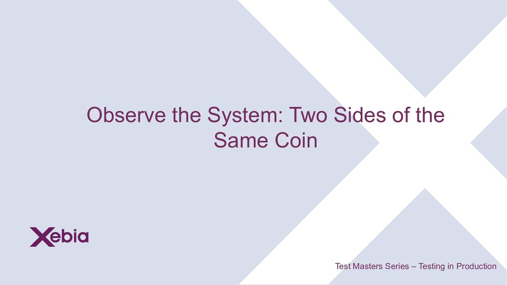 Observe the System: Two Sides of the Same Coin ...