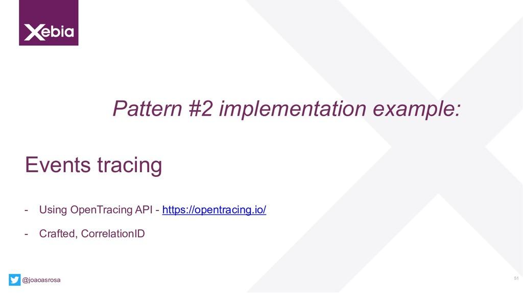51 @joaoasrosa Pattern #2 implementation exampl...