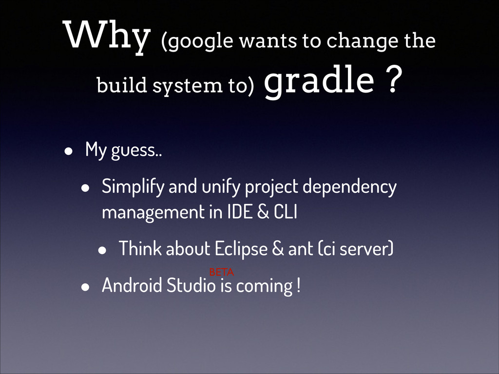 Why (google wants to change the build system to...
