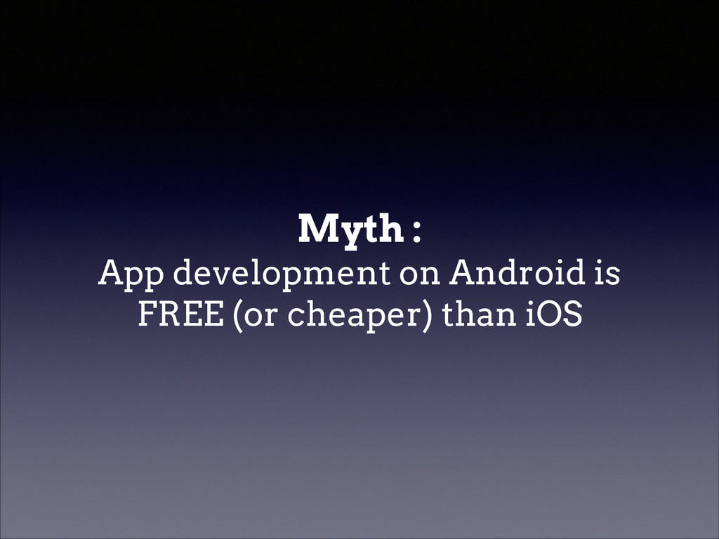 Myth : App development on Android is FREE (or ...