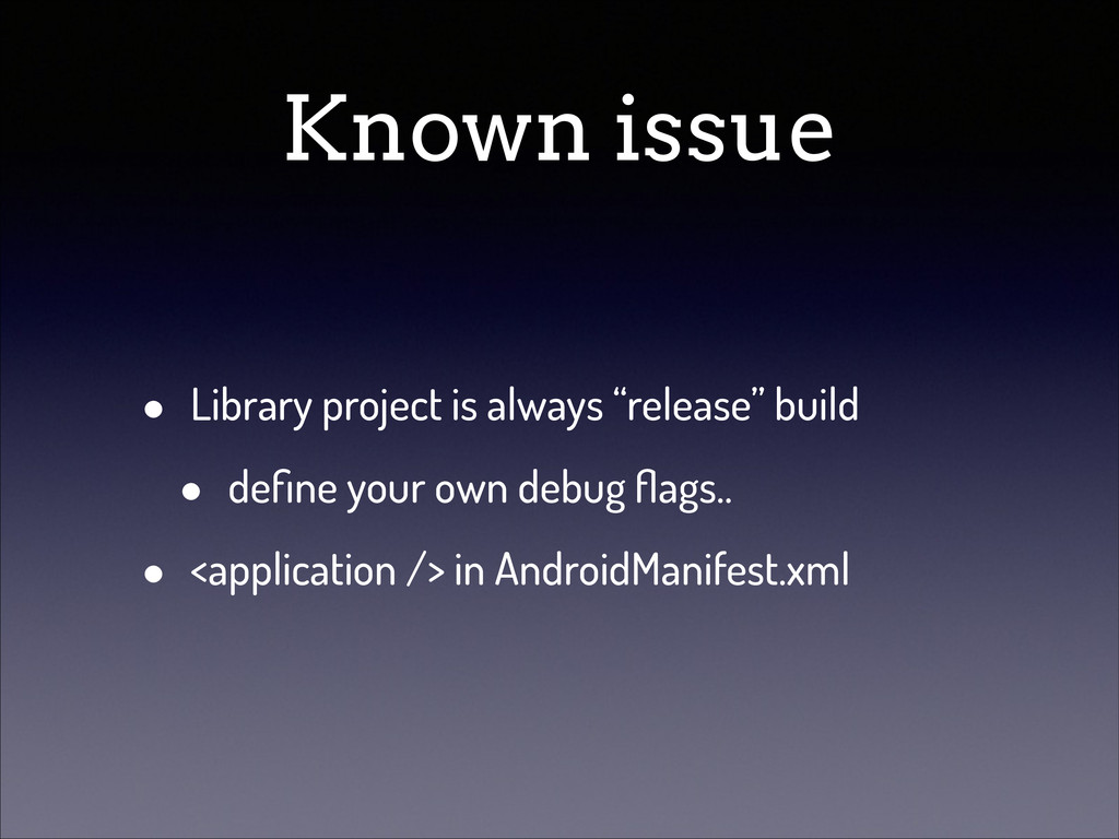 """Known issue • Library project is always """"releas..."""