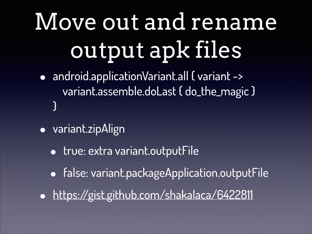 Move out and rename output apk files • android....