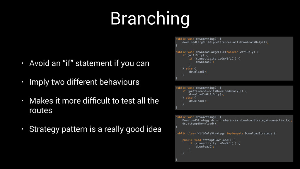 """Branching • Avoid an """"if"""" statement if you can ..."""
