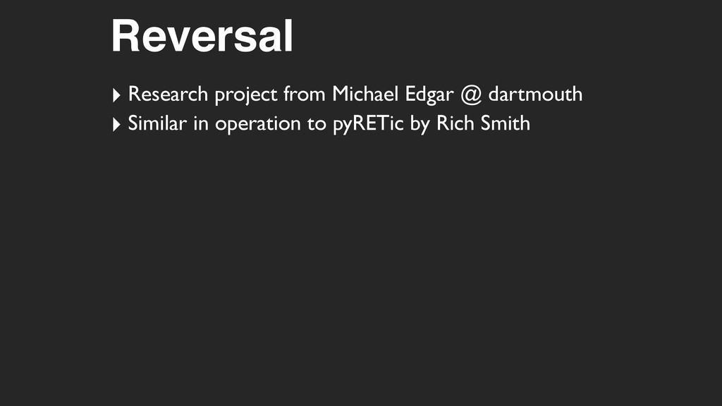 Reversal ‣ Research project from Michael Edgar ...