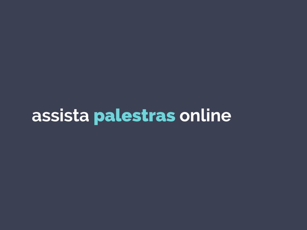 assista palestras online