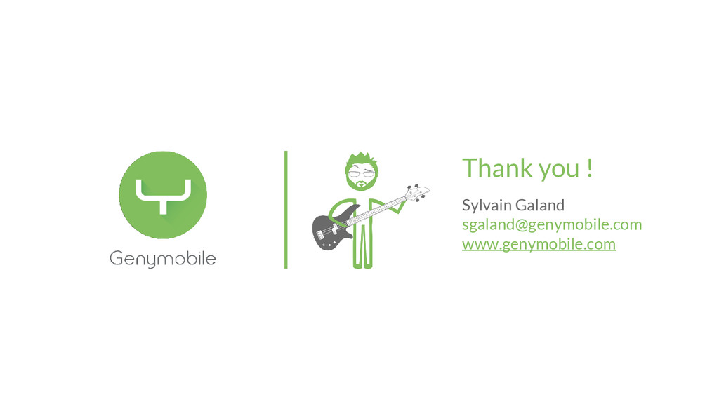 Thank you ! Sylvain Galand sgaland@genymobile.c...