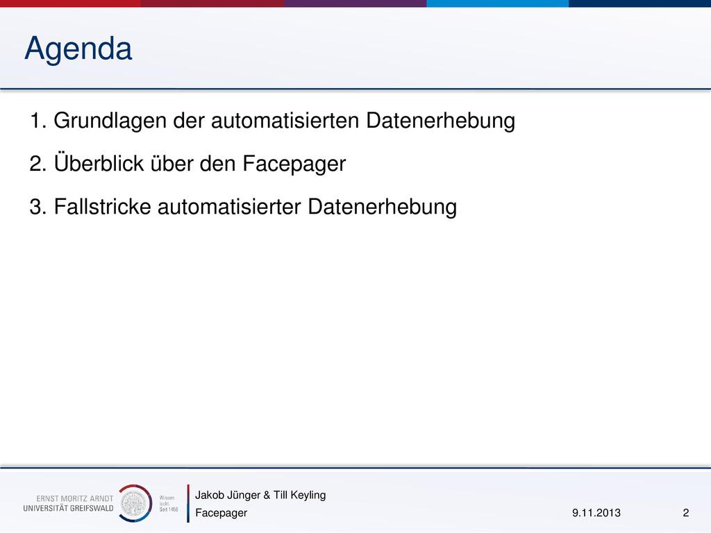 Jakob Jünger & Till Keyling Agenda 1. Grundlage...