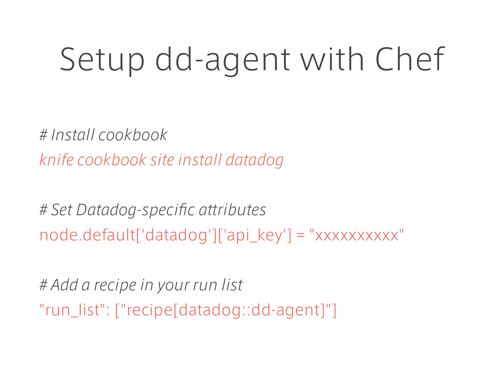 Setup dd-agent with Chef # Install cookbook kni...