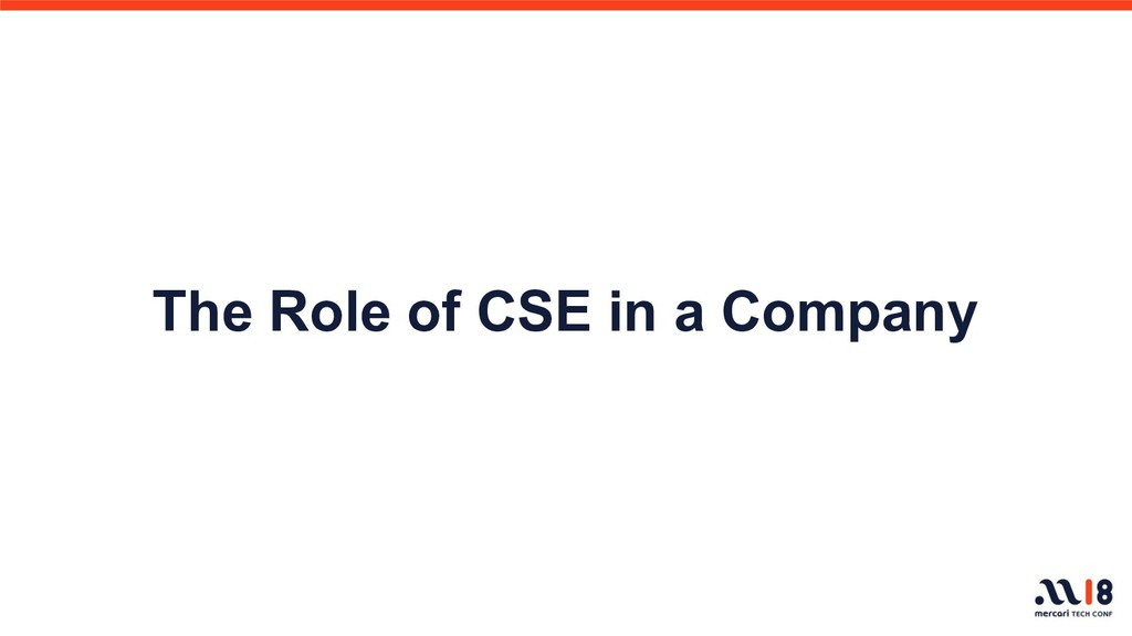 The Role of CSE in a Company
